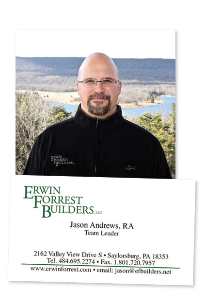Jason is our resident architect. Jason handles the design and follow through of a lot of our remodeling and new construction projects. Jason is a current registered architect in PA and uses his vast experience of working for other architects to bring his own brand to EFB.